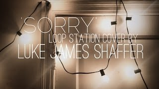 Justin Bieber - 'Sorry' Loop Station Cover by Luke James Shaffer Resimi