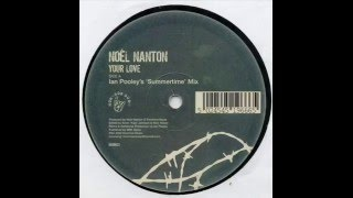 Noël Nanton  -  Your Love (Ian Pooley