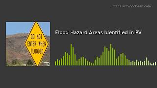 Flood Hazard Areas Identified in PV