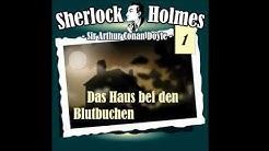 Sherlock Holmes (Die Originale) - Fall 01: Das Haus bei den Blutbuchen (Komplettes Hörspiel)