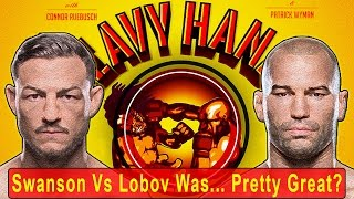 Repeat youtube video Swanson vs Lobov was . . . actually pretty great? (Heavy Hands #156)