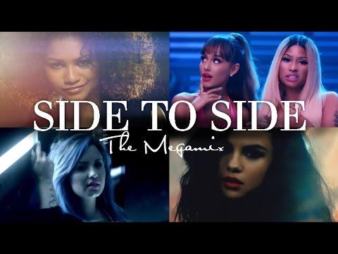 Side To Side Megamix / Ariana Grande, Nicki Minaj, Selena Gomez, Zendaya & More (Official Video)