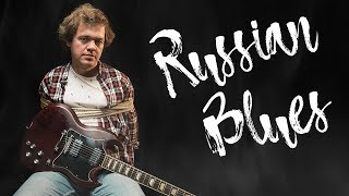 Russian Blues | Official Music Video