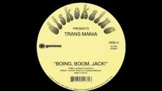 Diskokaine presents Trans Mania - Boing, Boom, Jack!