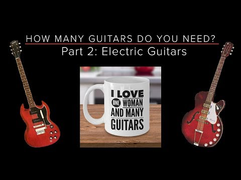 how-many-guitars-do-you-need?---part-2:-electric-guitars---guitar-discoveries-#49