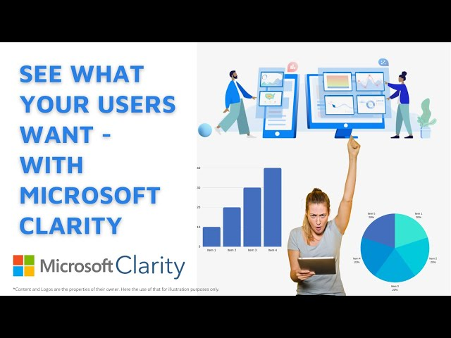 See what your users want - with Microsoft Clarity | Microsoft Clarity configuration and Review