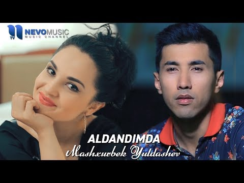 Mashxurbek Yuldashev - Aldandimda (Official Music Video)