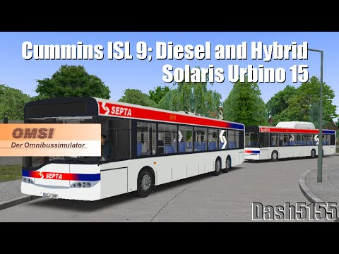 Solaris Urbino 15 with Cummins ISL9 (HEV and Diesel) - Omsi Bus Simulator