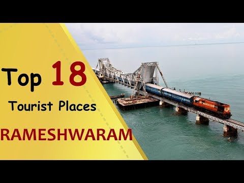 """RAMESHWARAM"" Top 18 Tourist Places 