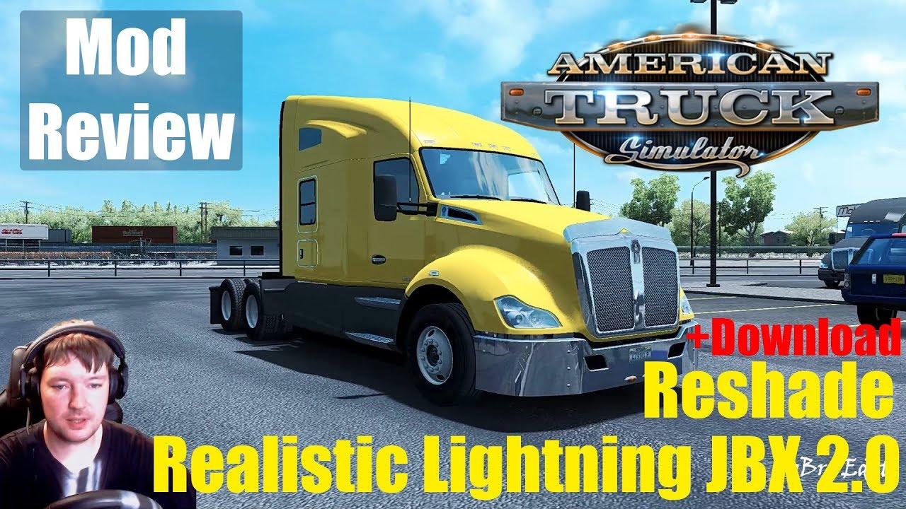 ATS|Realistic Graphics JBX 2 0 Mod + Reshade|Реалистичная Графика для  American Truck Simulator