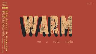 HONNE - Warm on a Cold Night | Motion Graphics Lyric Video