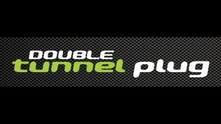 Tunnel Plug and Double Tunnel Plug by Perfect Fit