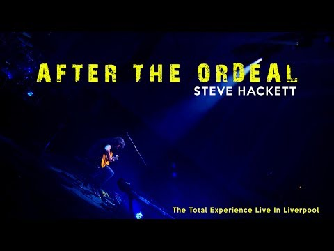 After the Ordeal - Steve Hackett