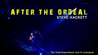 Steve Hackett - After the Ordeal (The Total Experience)
