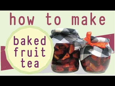 BAKED FRUIT TEA