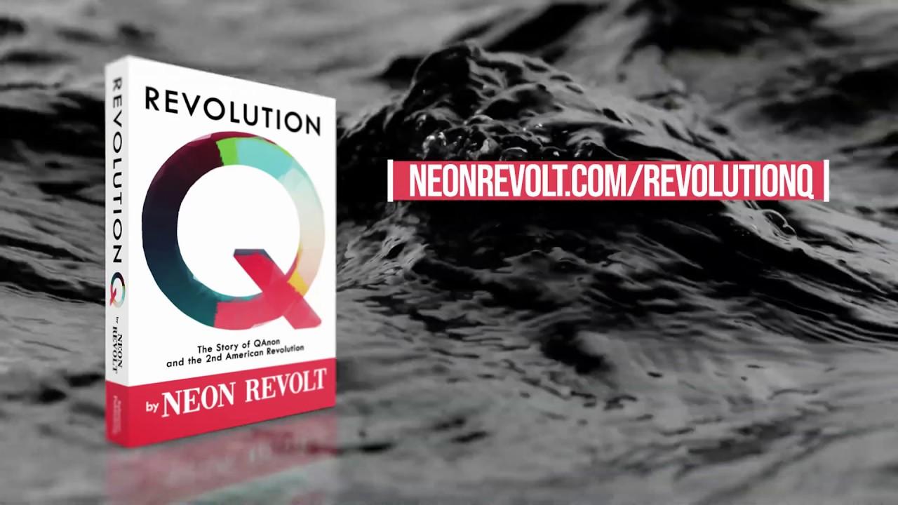 Neon Revolt - The Revolution Q Book Launch is Finally Here! #NEONREVOLT