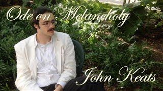 """""""Ode on Melancholy"""" by John Keats [FILM]"""