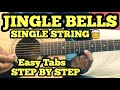 Jingle Bells Guitar Tabs/Lead Lesson | SINGLE STRING | Easy Christmas Song on Guitar in Hindi