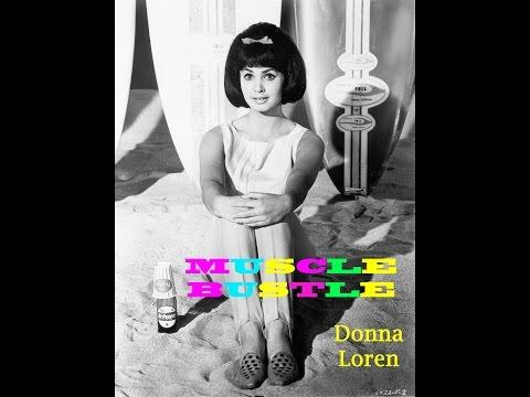 Muscle Bustle-Donna Loren (1963)