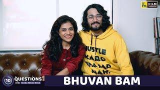 Bhuvan Bam Interview   10 Questions   Sneha Menon Desai   Film Companion