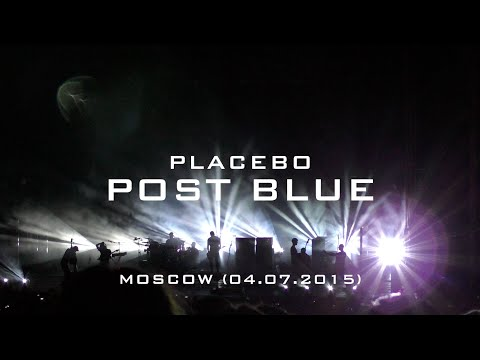 Placebo - Post Blue (Live in Moscow 04.07.2015)