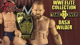 WWE Elite Collection: NXT Takeover: Dash Wilder Review