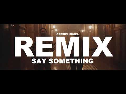 Justin Timberlake - Say Something Ft. Chris Stapleton (Gabriel Sucea Remix) Best Dance Music 2018