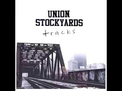 """UNION STOCKYARDS """"TRACKS"""" EP (2014)"""