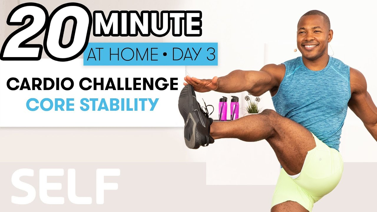 20-Minute Cardio & Core Stability Workout - Challenge Day 3 | Sweat with SELF