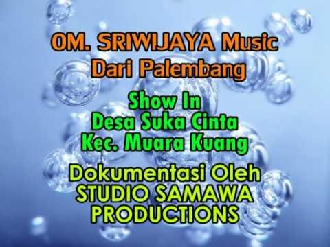 SRIWIJAYA Music Palembang - Tung Keripit