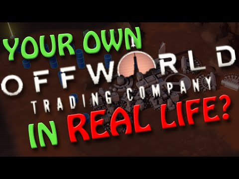 Your Own Offworld Trading Company On Mars? | Cost IN REAL LIFE |