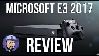 I Want an Xbox One S, not Xbox One X – Microsoft E3 2017 Review | RGT 85