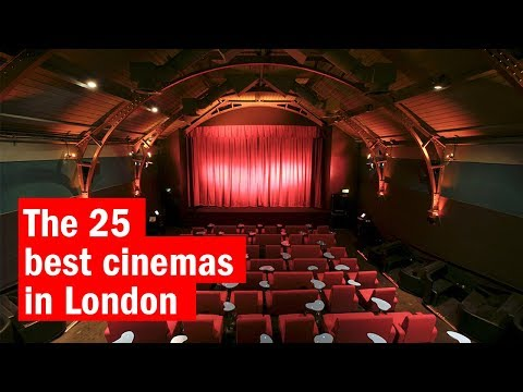 The 25 best cinemas in London | City Secrets | Time Out London