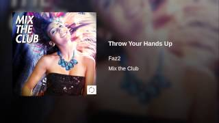 Throw Your Hands Up (Simon Faz Electro Mix)