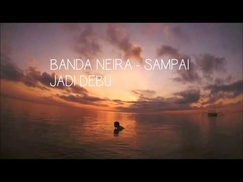 Banda Neira   Sampai Jadi Debu Feat Gardika Gigih(Lyrics)