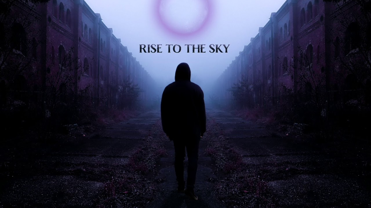 Rise to the Sky - Dark Heart