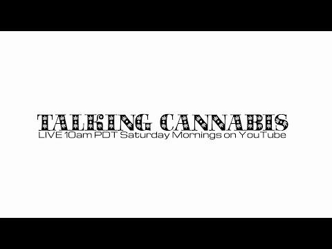 TalkingCANNABIS Episode 8 - Organic Conversation About Cannabis