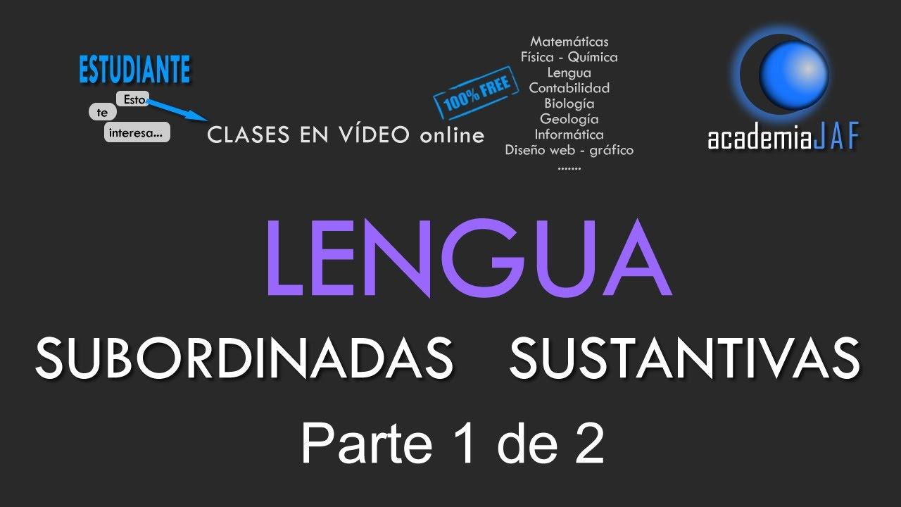 Oraciones Subordinadas Sustantivas Parte 1 De 2 Análisis Sintáctico Lengua Española