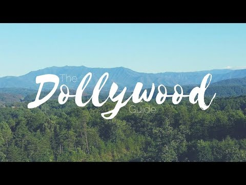 Dollywood Guide - Pigeon Forge, Tennessee