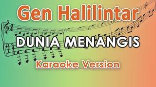 Gen Halilintar - Dunia Menangis (Karaoke Lirik Tanpa Vokal) by regis