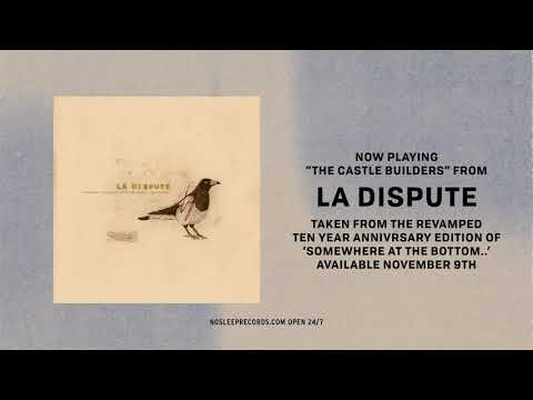 La Dispute 'The Castle Builders' 10th Anniversary Mp3