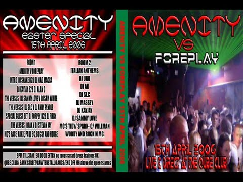 DJ COJ (ALAN C) KAY JAY Amenity vs Foreplay @ QUBE 2006