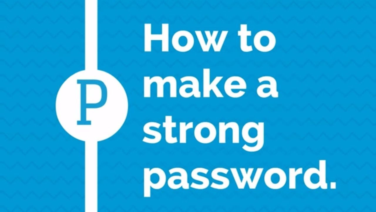 how to make a strong password security life hacks youtube