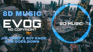 Jim Yosef x ROY KNOX - Sun Goes Down [NCS Release]   8D Song   8D Music   8D Audio   8d Best 2020