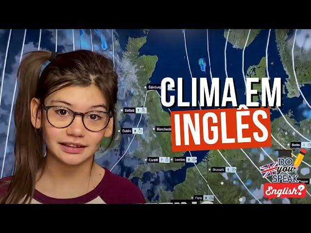 Falando do clima em inglês | Londres na Latinha