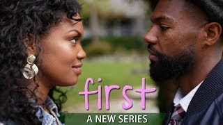 FIRST | A new series