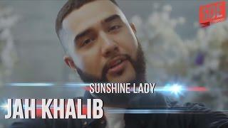 Download Jah Khalib -  Sunshine Lady Mp3 and Videos