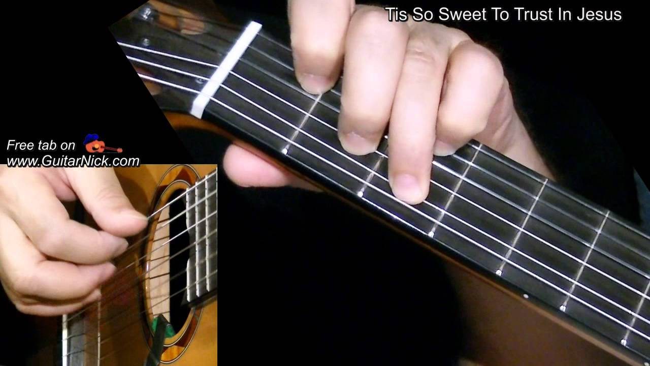 Tis So Sweet To Trust In Jesus Fingerstyle Guitar Lesson Tab By