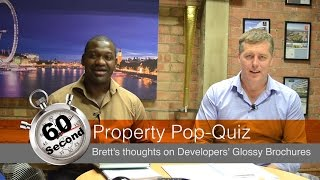 60 Second Property Pop-Quiz - Brett