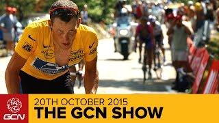 Is The New Lance Armstrong Film Any Good?   The GCN Show Ep. 145